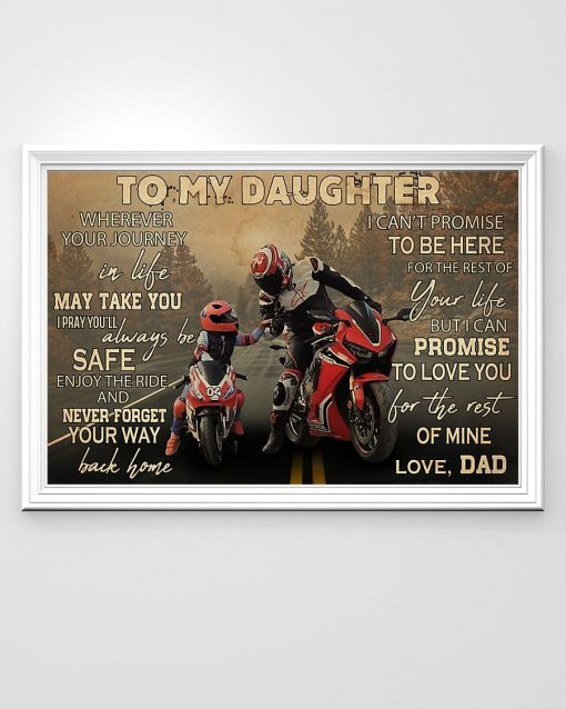 To my daughter wherever your journey in life may take you I pray you'll always be safe enjoy the ride Motorcycle Racing poster1
