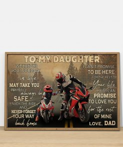 To my daughter wherever your journey in life may take you I pray you'll always be safe enjoy the ride Motorcycle Racing poster2