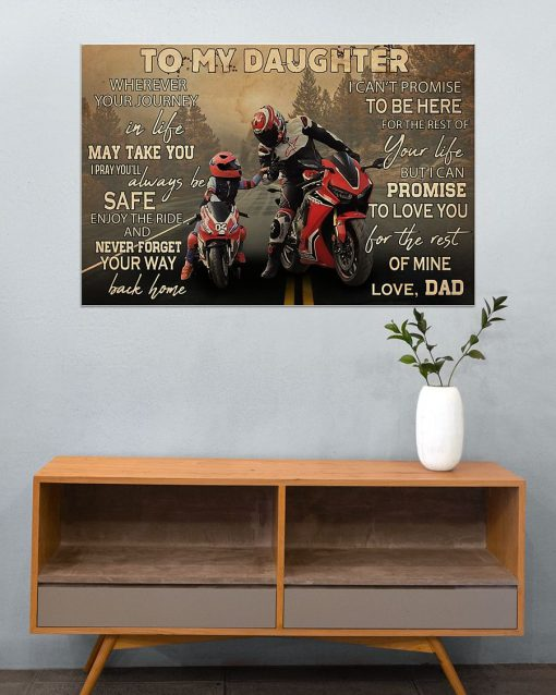 To my daughter wherever your journey in life may take you I pray you'll always be safe enjoy the ride Motorcycle Racing poster3