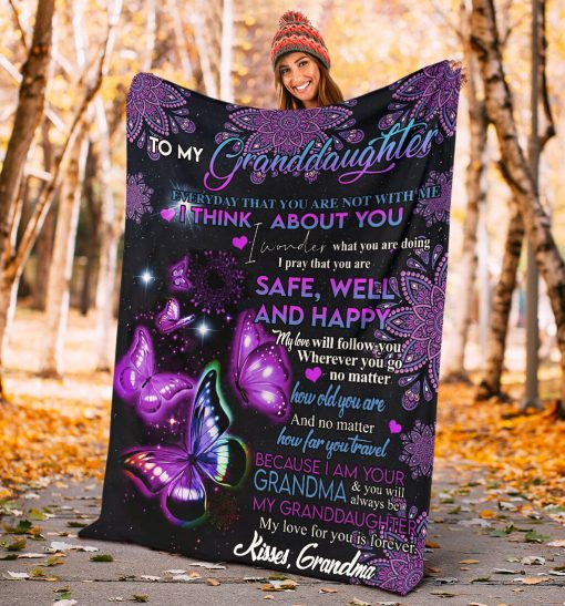 To my granddaughter Everyday that you are not with me I think about you I pray that you are safe well and happy Butterfly fleece blanket3