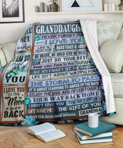 To my granddaughter Never forget that I love you life is filled with hard times and good time Butterfly fleece blanket