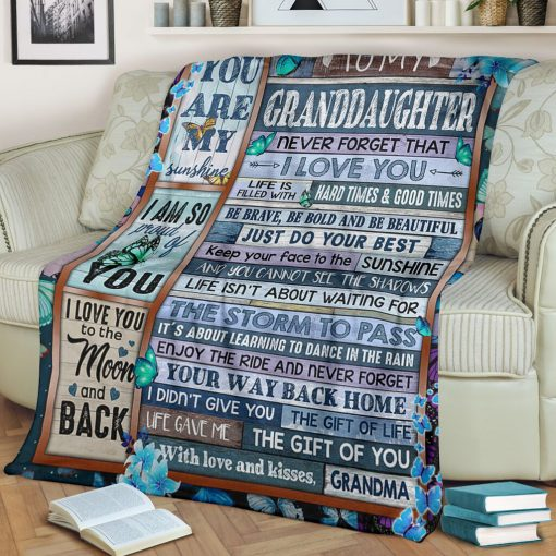 To my granddaughter Never forget that I love you life is filled with hard times and good time Butterfly fleece blanket1