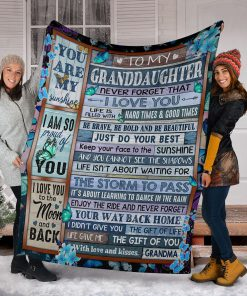 To my granddaughter Never forget that I love you life is filled with hard times and good time Butterfly fleece blanket5