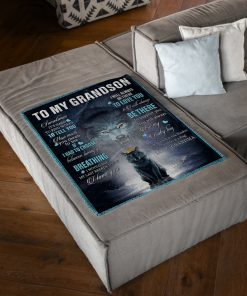 To my grandson Sometimes It's hard to find words to tell you how much you mean to me Wolf fleece blanket1