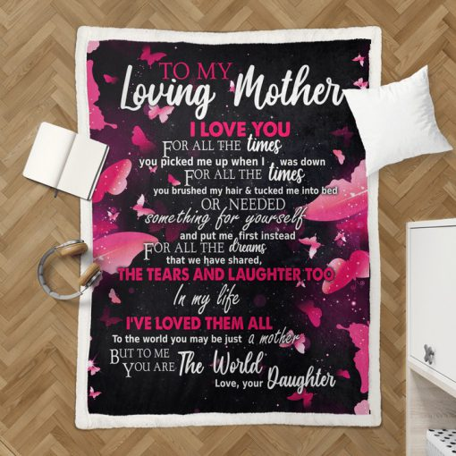 To my loving mother I love you for all the times you picked me up fleece blanket