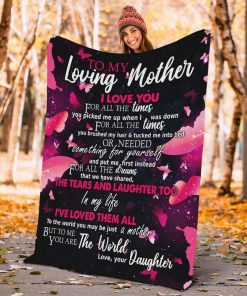 To my loving mother I love you for all the times you picked me up fleece blanket3