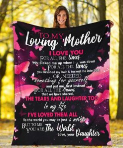 To my loving mother I love you for all the times you picked me up fleece blanket4
