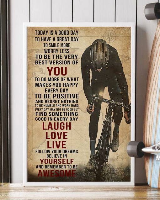 Today is a good day to have a great day to smile more worry less to be the very best version of you Cycling poster 3
