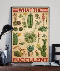 What The Fucculent Cactus Poster2