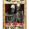 You and me we got this Skeleton nurse poster