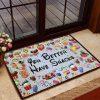 You better have snacks doormat