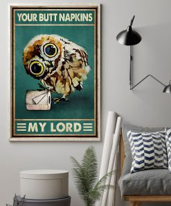 Your Butt Napkins My Lord Owl Poster 2