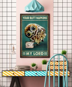 Your Butt Napkins My Lord Owl Poster 4