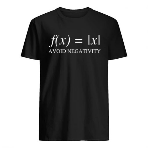 f(x) x Avoid Negativity Math T-shirt