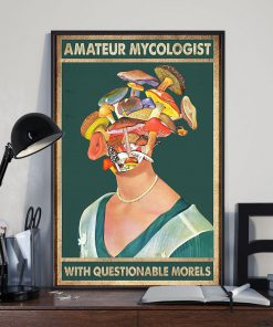 Amateur Mycologist with Questionable Morels Poster1