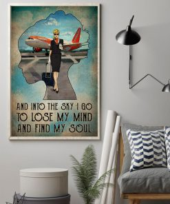 And into the sky I go to lose my mind and find my soul poster1