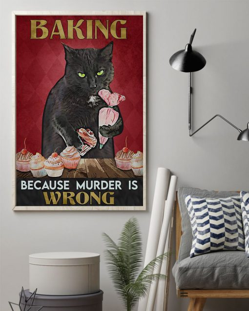 Baking because murder is wrong Cat vintage poster1
