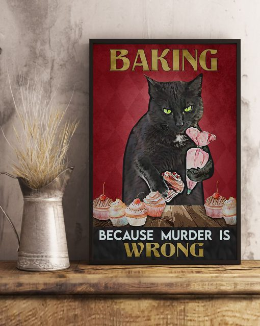Baking because murder is wrong Cat vintage poster3
