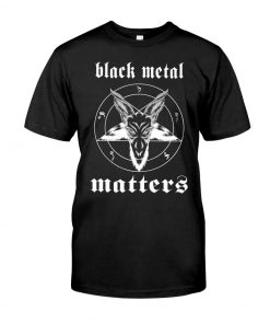 Black Metal Matters T-shirt