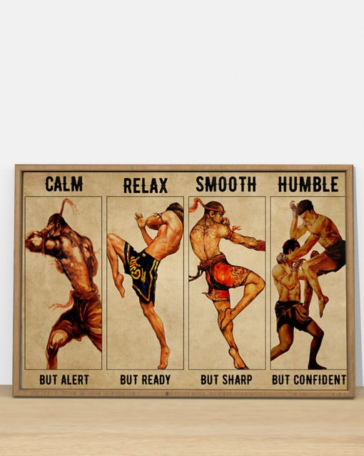 Calm but alert Relaxed but ready Smooth but sharp Humble but confident Muay Thai poster 1
