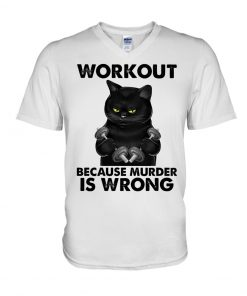 Cat Workout Because Murder Is Wrong v-neck