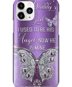 Daddy's girl I used to be his angel Now he is mine Butterfly phone case 11