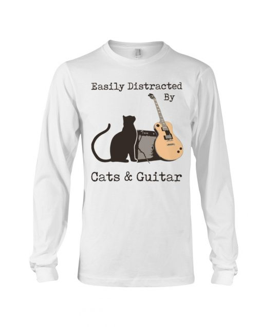 Easily distracted by cats and Guitar Long sleeve