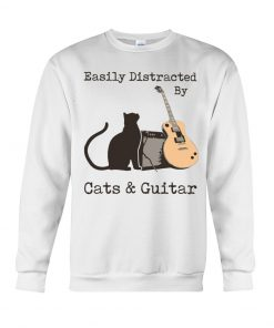 Easily distracted by cats and Guitar Sweatshirt