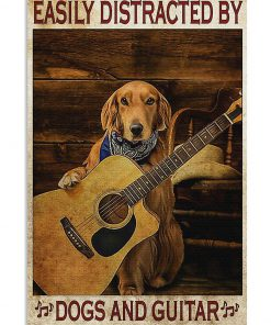 Easily distracted by dogs and guitar poster