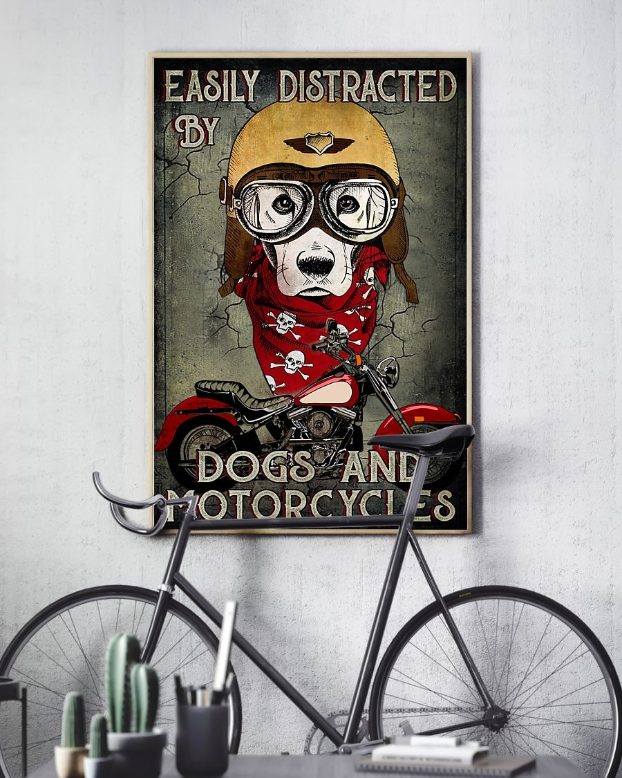 Easily distracted by dogs and motorcycle poster3