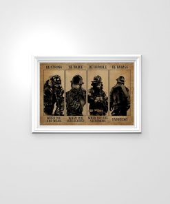 Firefighter Be strong when you are weak Be brave when you are scared Be badass everyday vintage poster3