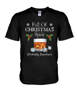 Full Of Christmas Spirit Probably Bourbon V-neck