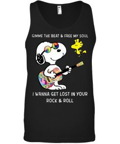 Gimme the beat and free my soul I wanna get lost in your rock and roll Snoopy and Woodstock Tank top