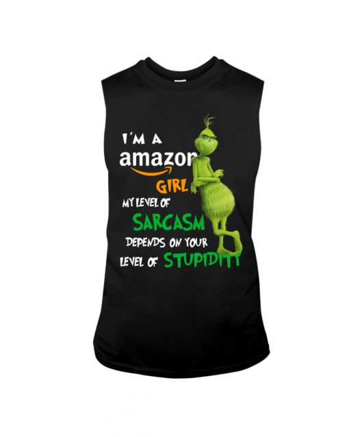 Grinch I'm a amazon girl my level of sarcasm depends on your level of stupidity tank top