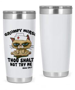 Grumpy Nurse Thou shalt not try me Mood 24 7 cat tumbler