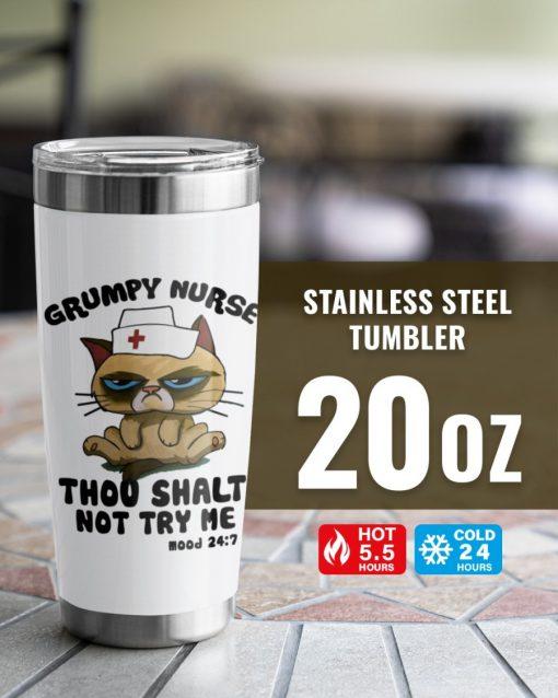 Grumpy Nurse Thou shalt not try me Mood 24 7 cat tumbler1