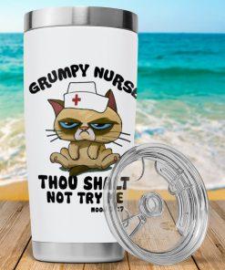 Grumpy Nurse Thou shalt not try me Mood 24 7 cat tumbler2