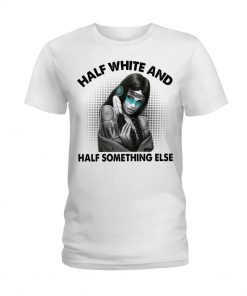 Half white and half something else T-shirt