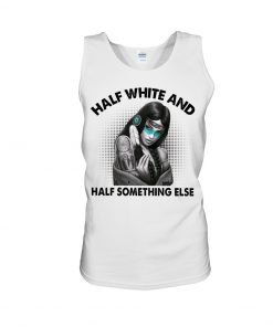 Half white and half something else TAnk top