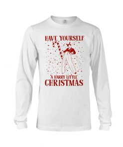 Have yourself A harry little christmas Long sleeve