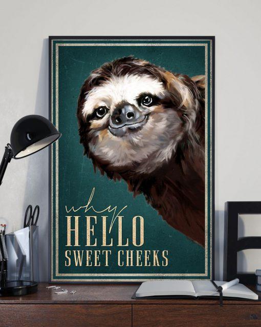 Hello Sweet Cheeks Sloth poster3