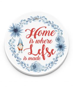 Home is where lefse is made Christmas Ornament 2