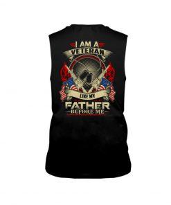 I am a Veteran like my father before me Long sleeve