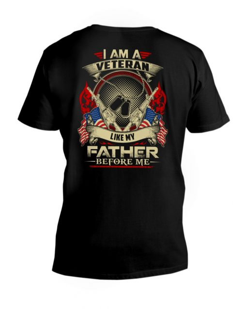 I am a Veteran like my father before me V-neck