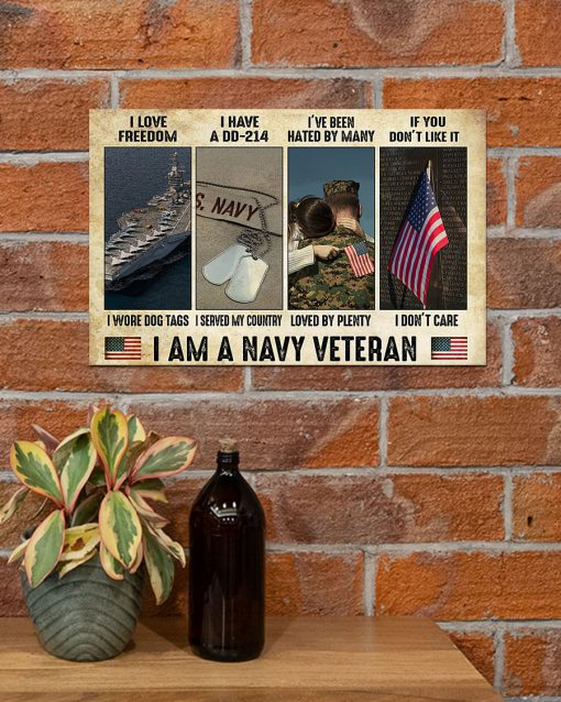 I love freedom I wore dog tags I have a DD-214 I served my country I am a Navy Veteran poster 2