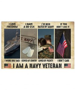 I love freedom I wore dog tags I have a DD-214 I served my country I am a Navy Veteran poster
