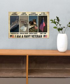 I love freedom I wore dog tags I have a DD-214 I served my country I am a Navy Veteran poster 3