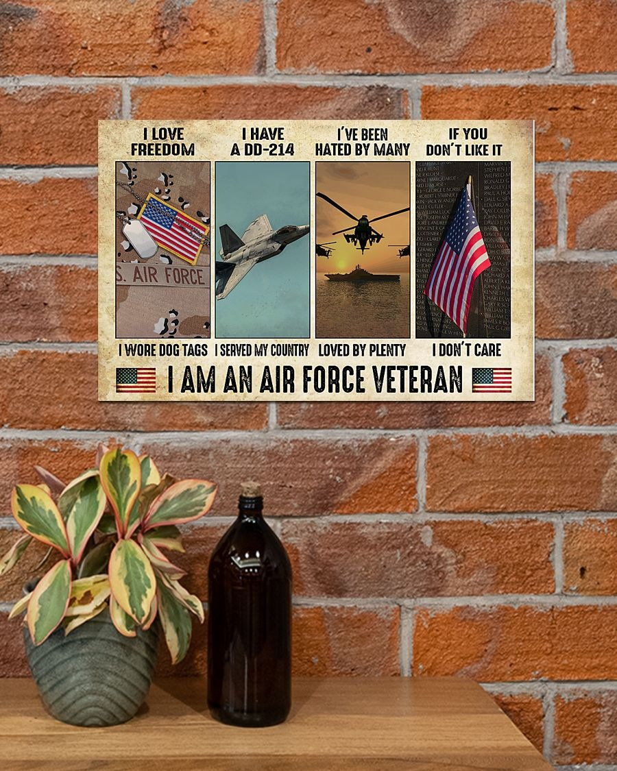 I love freedom I wore dog tags I have a DD-214 I served my country I am an Air Force Veteran poster1
