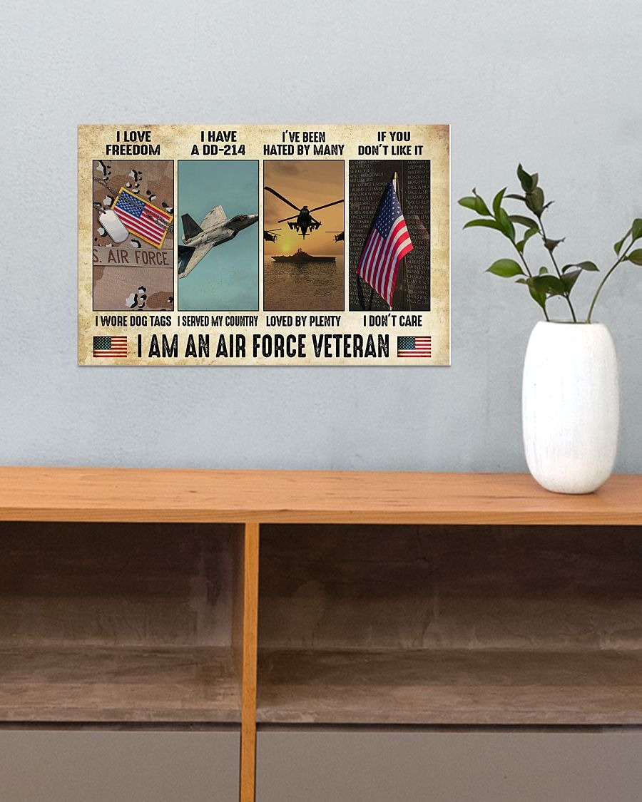 I love freedom I wore dog tags I have a DD-214 I served my country I am an Air Force Veteran poster2