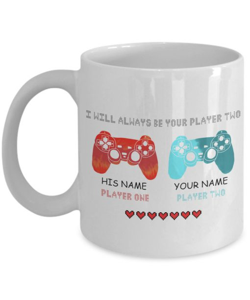I will always be your player two mug
